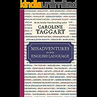 Misadventures in the English Language