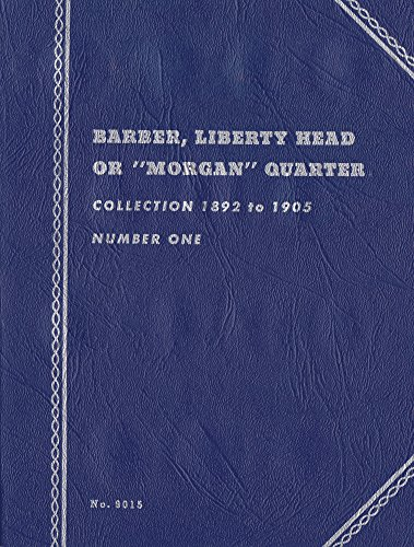 1892-1905 Barber, Liberty Head Morgan Quarter Whitman No. 9015 trifold Coin; album, binder, book, card, collection, folder, holder, page, portfolio, publication, set, volume