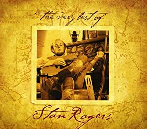 Stan Rogers Very Best Of Stan Rogers Amazon Com Music