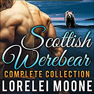 Scottish Werebear: The Complete Collection Audiobook