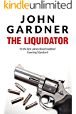 The Liquidator (Boysie Oakes Thriller Book 1)