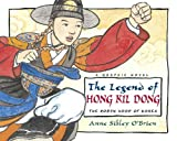 The Legend of Hong Kil Dong, Anne Sibley O'Brien, 1580893031
