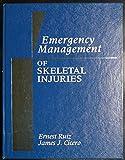 Emergency Mgmt of Skeletal Injuries