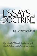 Essays on Doctrine: Nine Articles Relating to the Doctrine of the Church of Jesus Christ of Latter-day Saints Paperback