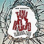 Taxi Rojo: A Tijuana Tale | Erik Orrantia