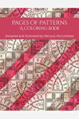 Pages of Patterns: A Coloring Book Paperback