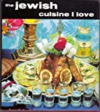 img - for The Jewish cuisine I love book / textbook / text book