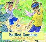 Bottled Sunshine, Andrea Spalding, 1550417037