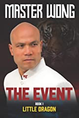 The Event: Little Dragon Paperback