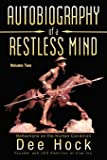 Autobiography of a Restless Mind: Reflections on the Human Condition Volume 2