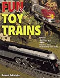 Fun With Toy Trains