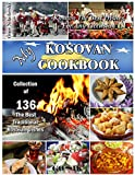 My Kosovan Cookbook (Balkan Cuisine 3)