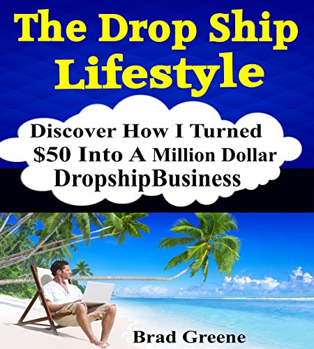 The Dropshipping Lifestyle: How I turned $50 into a Million dollar Drop Shipping business