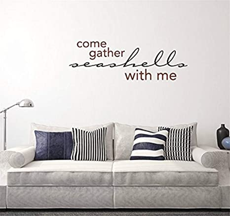 Amazon Com A Design World Removal Wall Quote Come Gather Seashells With Me Lowercase Version Inspirational Family Words Quote Vinyl Family Wall Sticker Wall Decal Family Room Art Decoration Home Kitchen