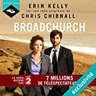 Broadchurch | Livre audio Auteur(s) : Chris Chibnall, Erin Kelly Narrateur(s) : Richard Andrieux