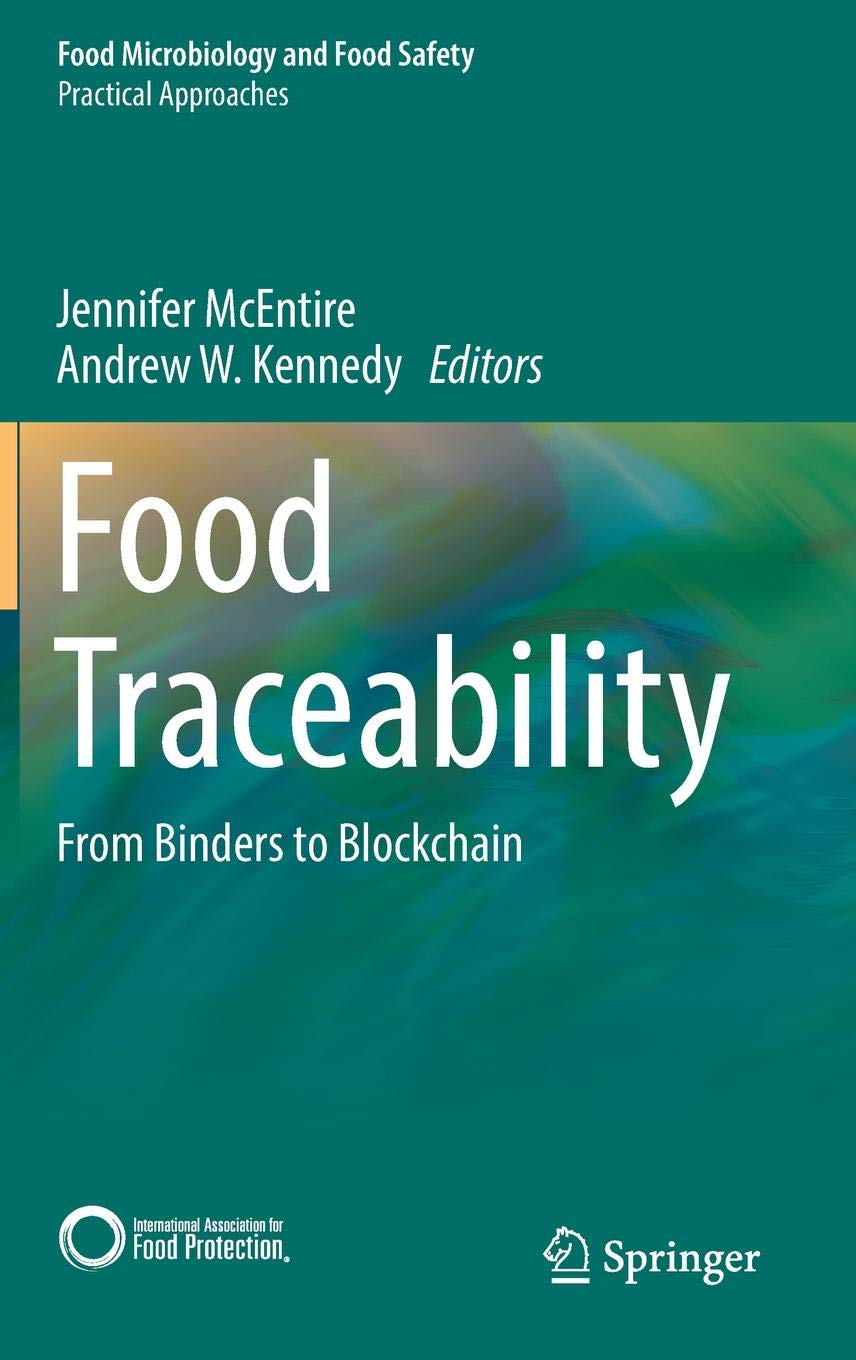 Food Traceability: From Binders to Blockchain (Food Microbiology and Food Safety) by Springer