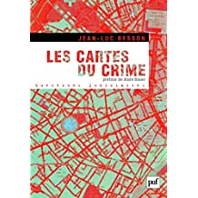 Les cartes du crime (Questions judiciaires) (French Edition)