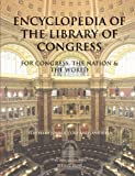 Encyclopedia of the Library of Congress, George Kurian, 0890599718