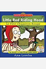 Easy French Storybook: Little Red Riding Hood (Book + Audio CD): Le Petit Chaperon Rouge (McGraw-Hill's Easy French Storybook) Hardcover