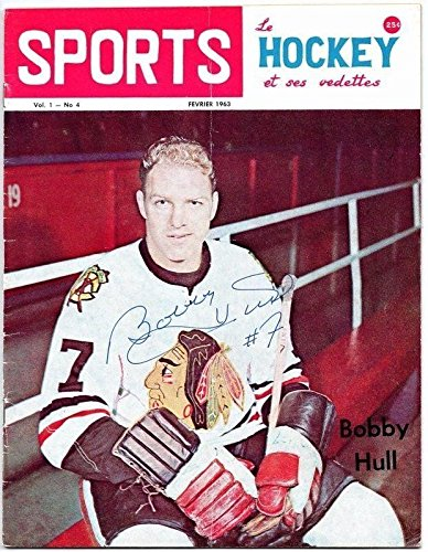 2a282dd39f5 Sports Hockey Magazine February 1963 Signed by Bobby Hull 129734 -  Autographed NHL Magazines