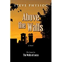 Above the Walls: (Volume 2)