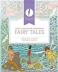 Hans Christian Andersen Fairy Tales (Michael Hague Signature Classics)