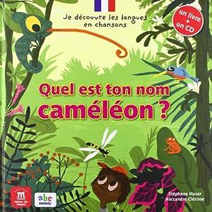 """Afficher """"Quel est ton nom caméléon ?"""""""