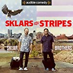 Sklars and Stripes | Randy Sklar,Jason Sklar,Scott Rogowsky
