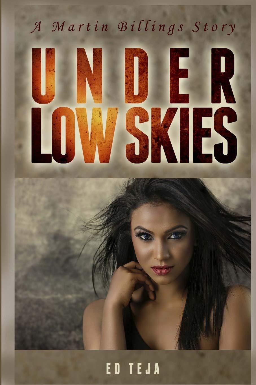 Under Low Skies (A Martin Billings Story) (Volume 1) ebook