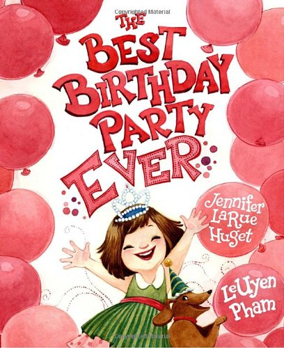 The Best Birthday Party Ever (The Best Birthday Party Ever)