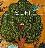 Sufi: Expressions of the Mystic Quest (Art and Imagination)