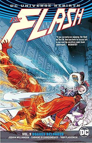 The Flash Vol. 3: Rogues Reloaded (Rebirth) (Dc Rogues)