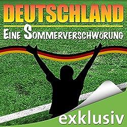 Deutschland - Eine Sommerverschwörung