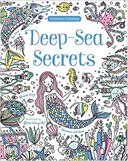 deep sea secrets creative coloring alice xavier flora waycott 9781474845427 amazoncom books