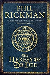 The Heresy of Dr Dee (THE JOHN DEE PAPERS Book 2)