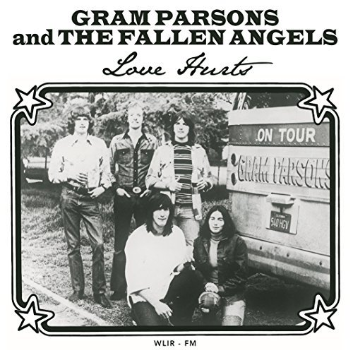 Love Hurts: Live At Sonic Studios In Hampstead, Ny By Gram Parsons And The Fallen Angels (2015-05-18)
