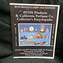 Bud Hastin's Avon & C.P.C. Collector's Encyclopedia: The Official Guide for Avon Bottle Collectors (Bud Hastin's Avon Collector's Encyclopedia)