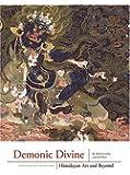 Demonic Divine: Himalayan Art and Beyond