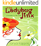 The Ladybug Jinx: A Clean Romance Book (Grandberry Falls Series Book One)