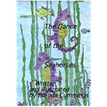 The Dance of the Seahorses