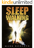 Sleepwalking: This is my story that should never be told.