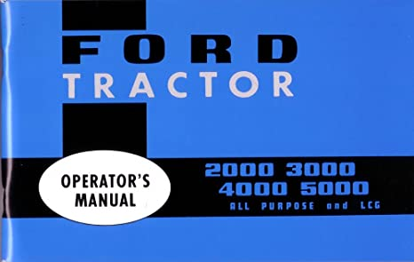 Ford 2000 3000 4000 5000 7000 Tractor Workshop Service Repair Manual Ford Parts Cat