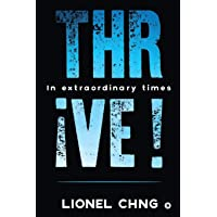 Thrive !: In Extraordinary Times