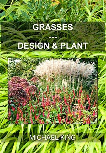 Grasses: Design & Plant (Perennial Garden Grasses)