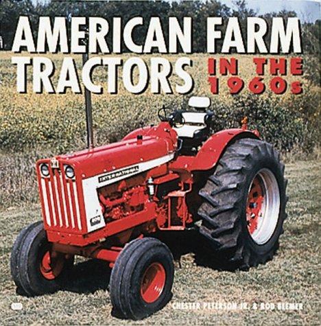 American Farm Tractors in the 1960s