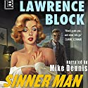 Sinner Man Audiobook by Lawrence Block Narrated by Mike Dennis