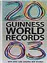 Guinness World Records 2003 par Guinness world records