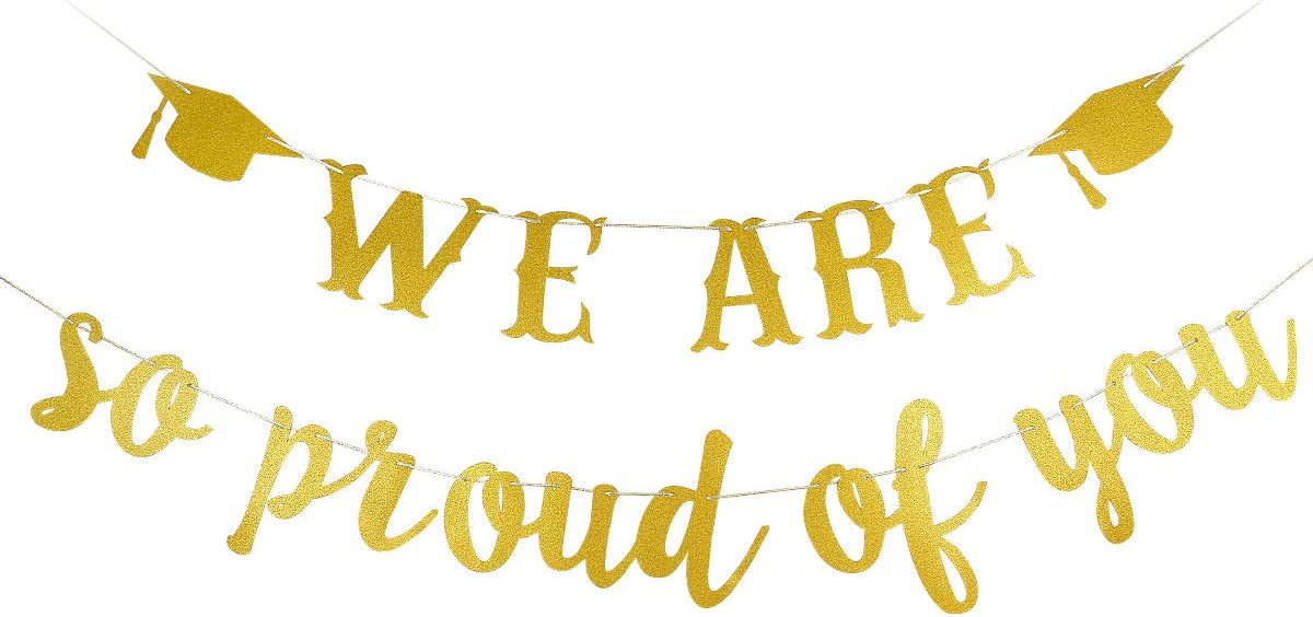 Gold Glittery We Are So Proud Of You Banner- 2020 Graduation Party Decorations,Class of 2020 Graduation Decor High School Graduation College Grad Party Decorations Supplies