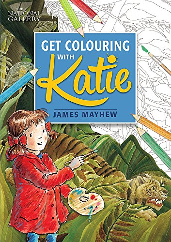 !BEST Katie: Get Colouring with Katie: A National Gallery Book<br />PPT