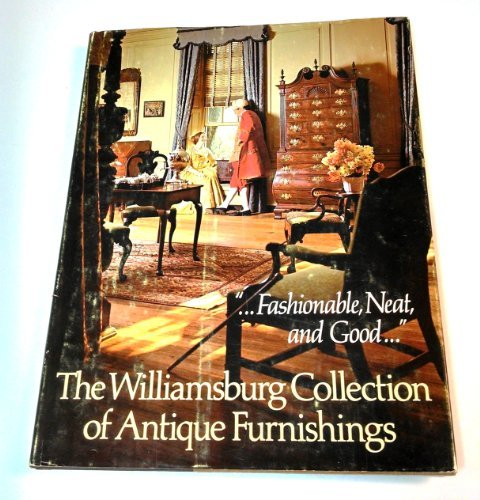 The Williamsburg collection of antique furnishings by Colonial Williamsburg Foundation - Shopping Malls Williamsburg